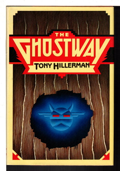 THE GHOSTWAY. by Hillerman, Tony.