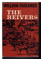THE REIVERS: A Reminiscence. by Faulkner, William.