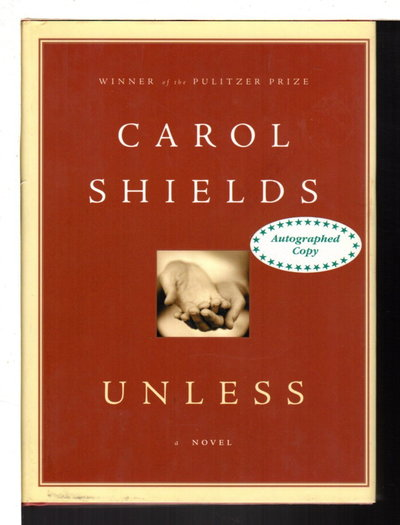 UNLESS. by Shields, Carol.