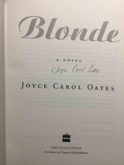 BLONDE: A Novel. by Oates, Joyce Carol.