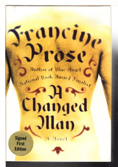 A CHANGED MAN. by Prose, Francine.