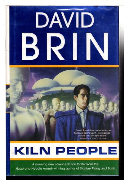 THE KILN PEOPLE. by Brin, David.