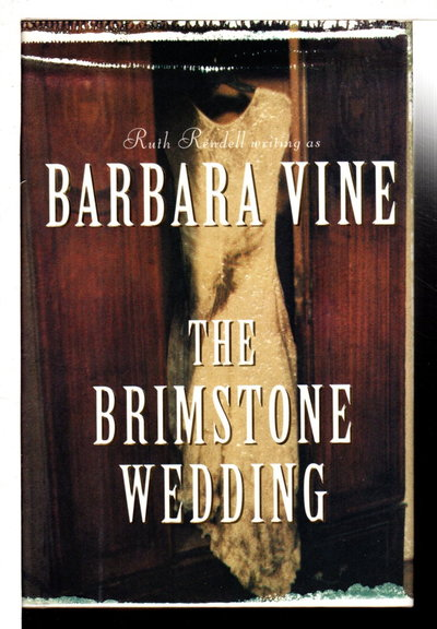 THE BRIMSTONE WEDDING. by Vine, Barbara [pseudonym for Ruth Rendell]