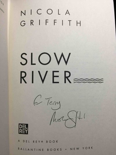 SLOW RIVER. by Griffith, Nicola.