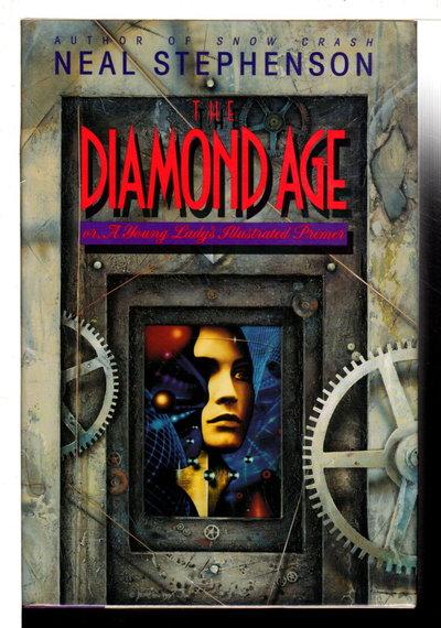 DIAMOND AGE. by Stephenson, Neal.