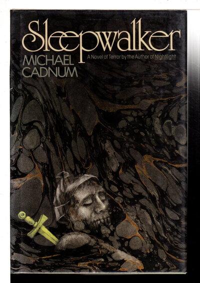 SLEEPWALKER. by Cadnum, Michael.