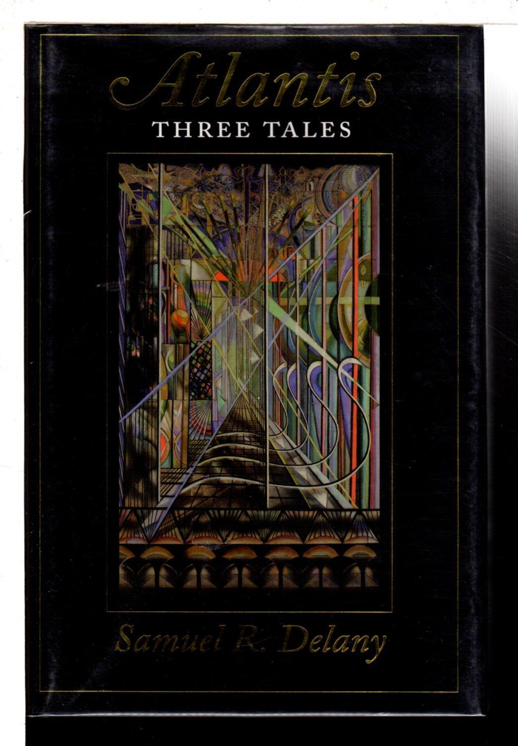 DELANY, SAMUEL R. - ATLANTIS: Three Tales.