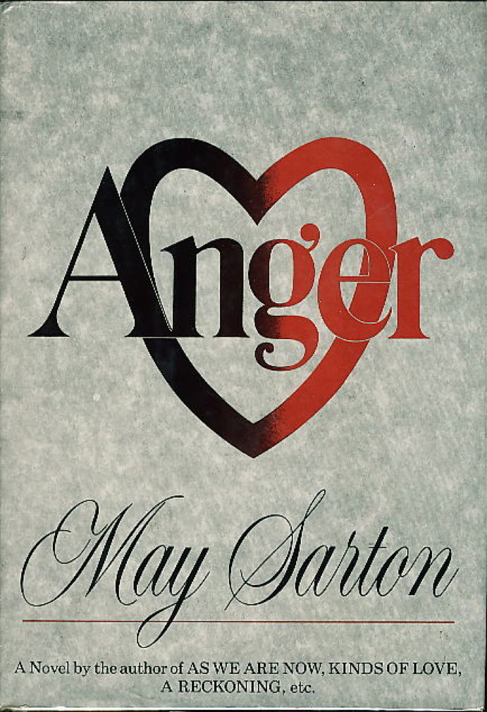 Book cover picture of Sarton, May. ANGER. New York: Norton,, (1982.)