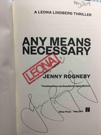 ANY MEANS NECESSARY: A Leona Lindberg Thriller. by Rogneby, Jenny.
