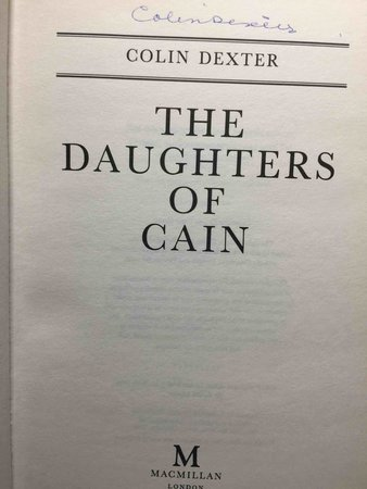 THE DAUGHTERS OF CAIN. by Dexter, Colin.