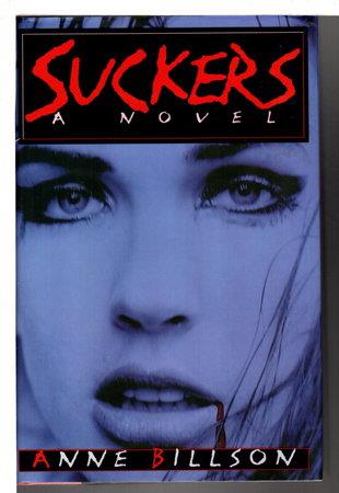 SUCKERS. by Billson, Anne.