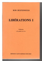"LIBERATIONS I - Collection ""la poesie la vie."" by Buijtenhuijs, Rob (1936-2004)"