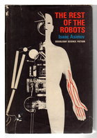 THE REST OF THE ROBOTS. by Asimov, Isaac.