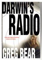 DARWIN'S RADIO. by Bear, Greg.