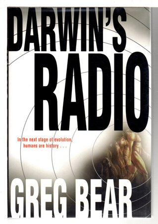 DARWIN'S RADIO. by Bear, Greg.