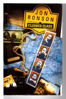 CLUBBED CLASS. by Ronson, Jon.
