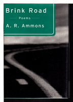 BRINK ROAD. by Ammons, A. R (1926-2001)