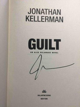 GUILT: An Alex Delaware Novel. by Kellerman, Jonathan.