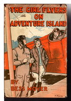 ON ADVENTURE ISLAND: The Girl Flyer Series #2. by Moyer, Bess.