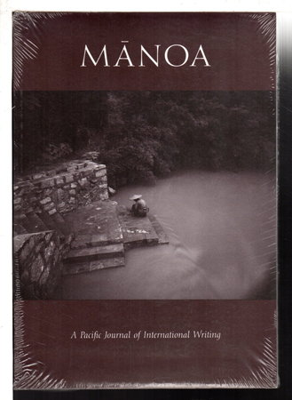 MANOA: A Pacific Journal of International Writing: Volume 6, Number 1, Summer 1994. by Hirshfield, Jane, James D. Houston, Barry Lopez and others, contributors.