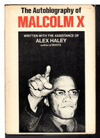 THE AUTOBIOGRAPHY OF MALCOLM X. by [Malcolm X] Haley, Alex.