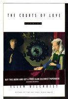 THE COURTS OF LOVE: Stories. by Gilchrist, Ellen.
