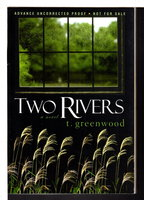 TWO RIVERS. by Greenwood, T