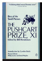 THE PUSHCART PRIZE XI: Best of the Small Presses, 1986 - 1987 Edition (with an index to the first eleven volumes) . by [Anthology] Bill Henderson, Bill, editor. .