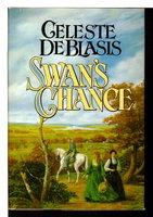 SWAN'S CHANCE. by De Blasis, Celeste