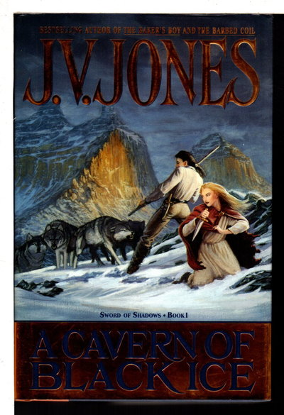A CAVERN OF BLACK ICE: Sword of Shadows, Book One. by Jones, J. V.