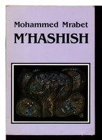 M'HASHISH. by Mrabet, Mohammed. Paul Bowles, translator.