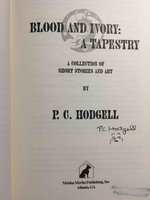 BLOOD AND IVORY: A TAPESTRY: A Collection of Stories and Art. by Hodgell, P. C.