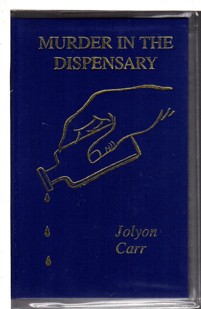 MURDER IN THE DISPENSARY. by Carr, Jolyon (pseudonym of Edith Pargeter, aka Ellis Peters)