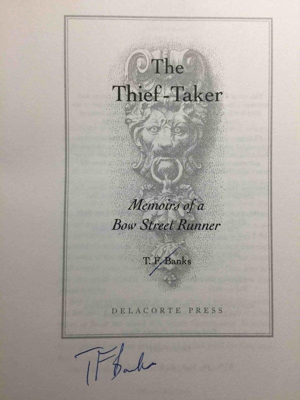 The Thief Taker: Memoirs of a Bow Street Runner