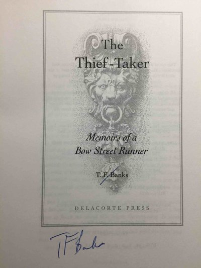 THE THIEF-TAKER: Memoirs of a Bow Street Runner. by Banks, T. F. (pseudonym of Sean Russell and Ian Dennis)