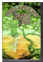 SHADE TREE. by Anthony, Piers (pseudonym of Piers Anthony Dillingham Jacob)