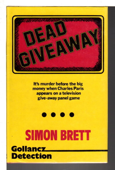 DEAD GIVEAWAY: A Crime Novel. by Brett, Simon.