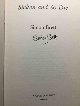 SICKEN AND SO DIE. by Brett, Simon.