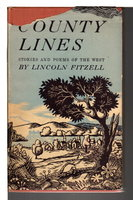 COUNTY LINES: Stories and Songs of the West. by Fitzell, Lincoln.