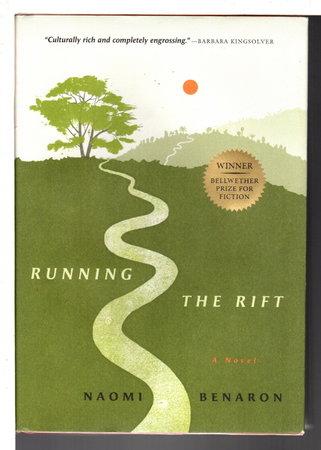 RUNNING THE RIFT. by Benaron, Naomi.