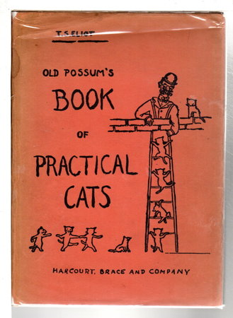 THE OLD POSSUM'S BOOK OF PRACTICAL CATS. by Eliot, T. S.