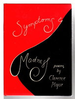 SYMPTOMS & MADNESS, POEMS. by Major, Clarence.