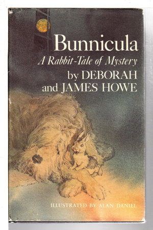 BUNNICULA: A Rabbit Tale of Mystery. by Howe, Deborah and James Howe.
