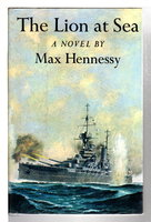 THE LION AT SEA. by Hennessy, Max (pseudonym of John Harris)