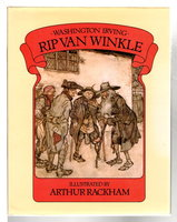 RIP VAN WINKLE. by Irving, Washington. Illustrated by Arthur Rackham.