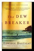 THE DEW BREAKER. by Danticat, Edwidge.