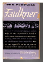 THE PORTABLE FAULKNER, (Viking Portable Library Series #18) by Faulkner, William (Cowley, Malcolm, editor.)