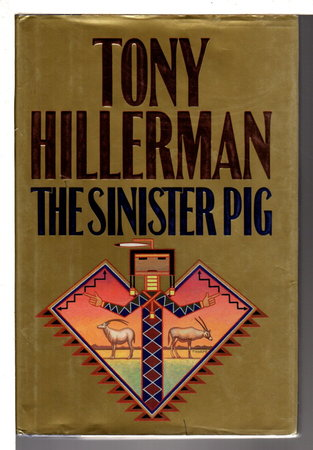 THE SINISTER PIG. by Hillerman, Tony