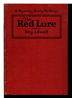 THE RED LURE: A Mystery Story for Boys #9 by Snell, Roy J.
