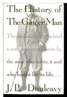 THE HISTORY OF THE GINGER MAN. by Donleavy, J. P.